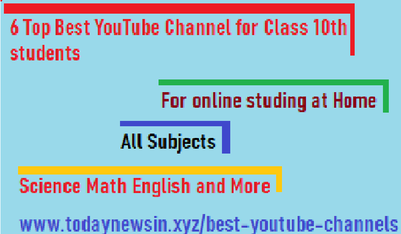 6 Best YouTube Channel for Class 10 Science Maths All Subjects